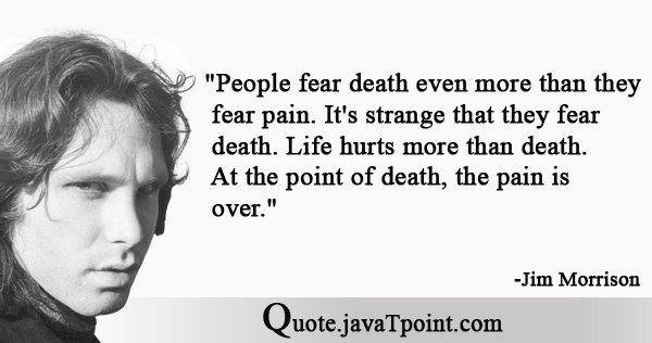 People Fear Death Even More Than They Fear Pain Its Strange That