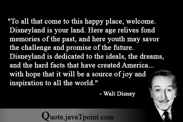 Quote For Happy Place Disney World: To All That Come To This Happy Place, Welcome. Disneyland